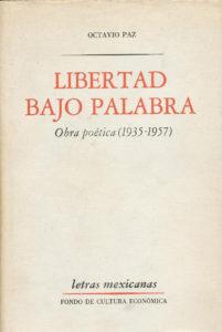 Libertad-bajo-Palabra-29-años-del-premio-nobel-de-literatura-octavio-paz