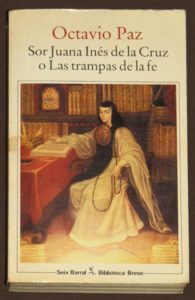 Sor-Juana-Ines-de-la-Cruz-o-las-Trampas-de-la-Fe-29-años-del-premio-nobel-de-literatura-octavio-paz