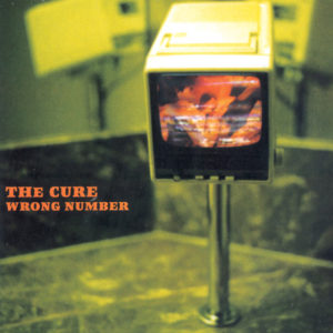 Wrong-Number-the-cure
