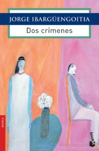 jorge-ibargüengoitia-dos-crimenes