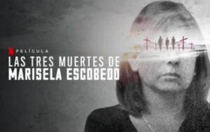 Las-tres-muertes-de-marisela-escobedo-documental