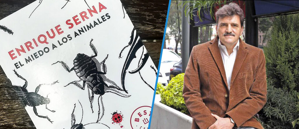 el-miedo-a-los-animales-enrique-serna-critica-satirica-de-mexico